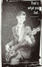 That's What you Get.. (Thomas Brodie Sangster x reader) »COMPLETED« by BloodyinspiredTri