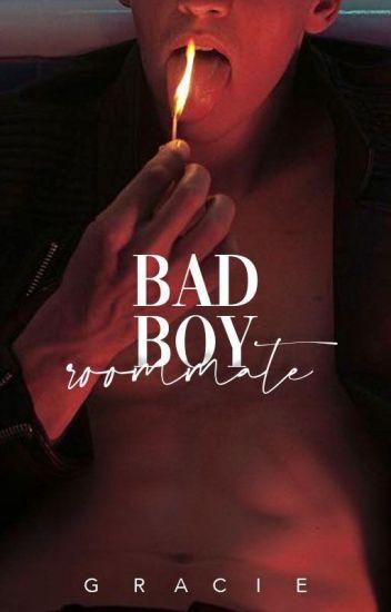 Bad Boy Roommate  ✔︎✔︎