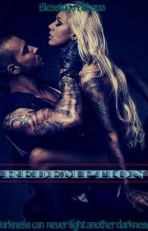 Redemption  ✔ BOOK THREE IN THE BLACKWOOD SERIES! by dafreak08