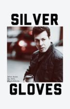 Silver Gloves (Chicago P.D. Fan Fiction) by Big_turd_blossom