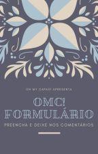 OMC! Formulário by MarianaGomes295