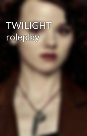 TWILIGHT roleplay by TheFriendlyIrish