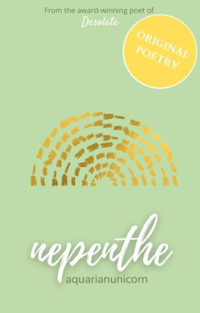 Nepenthe by AquarianUnicorn