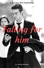 FALLING FOR HIM by YOAN_14