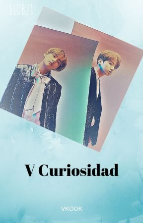 V Curiosidad by EloB21