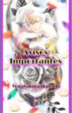 AVISOS IMPORTANTES by YonaSakuraAkatsuki