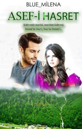 ASEF-İ HASRET  by Blue_Milena