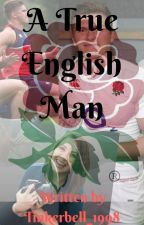 A True English Man by Tinkerbelle_1998
