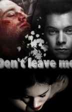 Don't leave me by Mima566
