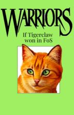 If Tigerclaw won in the Forest of Secrets by Feathersbird
