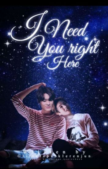 I Need You Right Here   Noren
