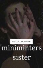 miniminter's sister | w2s by multiixfandcm