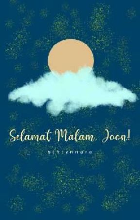 Selamat Malam, Joon (✔) by sthrynnara
