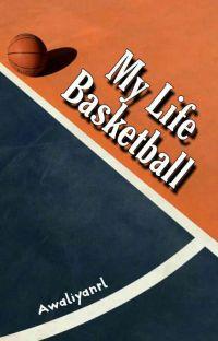 My life Basketball cover