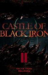 Замок чёрного железа / Castle of Black Iron | 2 Том by Hazabiel