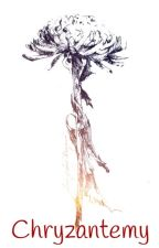 Chryzantemy by YoruHana-chan