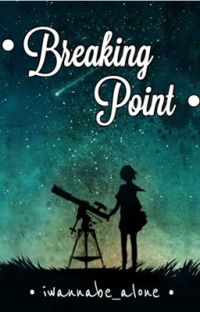 Breaking Point(SLOW UPDATES) cover