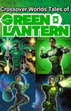 Crossover Worlds Tales of The Green Lantern by ZioMidorigawa