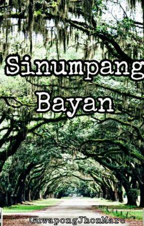 SINUMPANG BAYAN by GuwapongJhonMarc