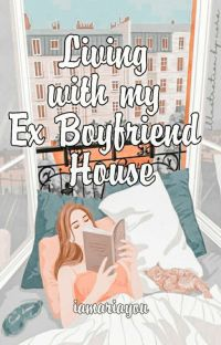 Living With My EX BOYFRIEND House [SLOW UPDATE/UNEDITED] cover