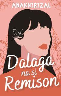 Dalaga na si Remison cover