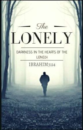 The Lonely(complete) by ibrahim3114