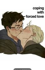 Coping With Forced Love by searchpending