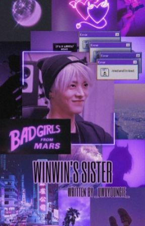 Winwin's Sister    A Yuta fanfic [DISCONTINUED] by byunfltr