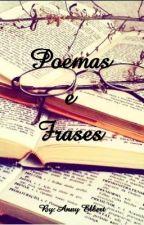 Poemas e Frases by AnnyElbert