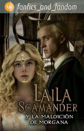 Laila Scamander Y La Maldición de Morgana by fanfics_and_fandom