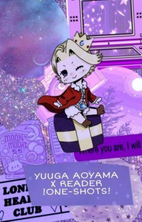 💖Yuuga Aoyama x Reader💖!ONE-SHOTS! by AoyamasSugaryTits
