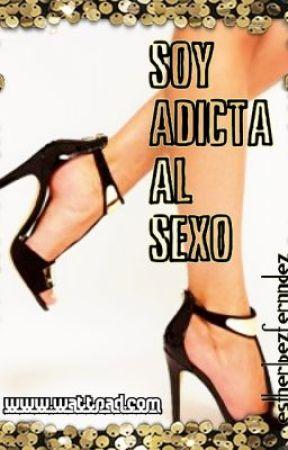 Soy adicta al sexo Wattys 2014 by EstherLpezFernndez