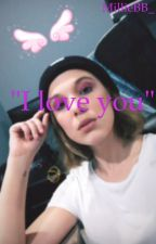 """""""I love you""""// millie Bobby Brown x reader  by MillieBB_"""