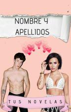 Nombre y apellidos para tus novelas by ZoeDargel2