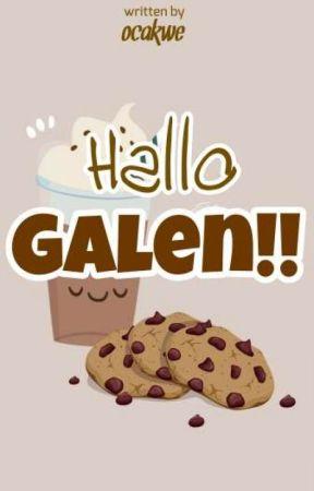 Hallo Galen!! by ocakwe