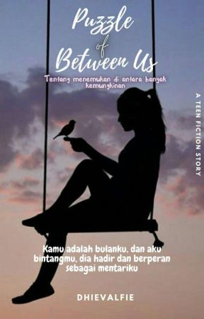 Puzzle of Between Us by dhievalfie