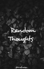 Random Thoughts by zhafirahsu