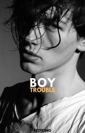 Boy Trouble by mtfking