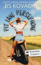 Pit Lane Persephone | ✓ by rskovach