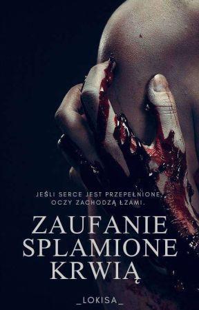 Zaufanie Splamione Krwią ||TodoBaku|| by _Lokisa_