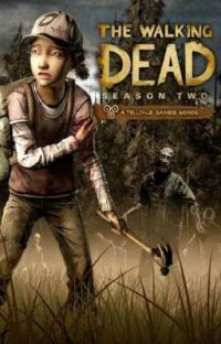 The Walking Dead Season 2 (Male!Clementine x Female!Reader) cover
