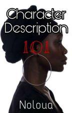 Character description 101 by Noloua