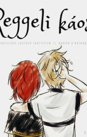 Reggeli káosz 「Adrien & Nathanaël」 by LukaBee