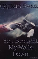 Captain Swan: You Brought My Walls Down by jillchair8e