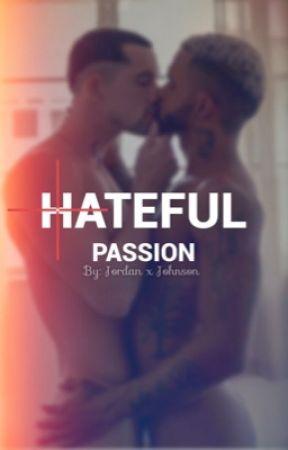Hateful Passion |MxPreg| by JordanXJohnson