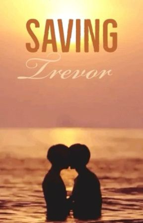 Saving Trevor by MaxNight
