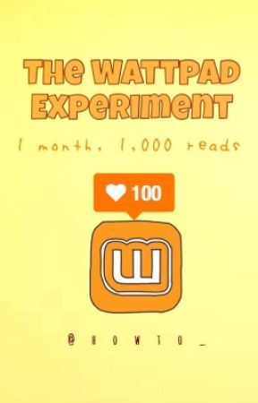 The Wattpad Experiment  by howto_