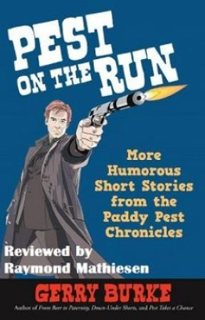 Pest On The Run by Gerry Burke - Book Review by Raymond_Mathiesen