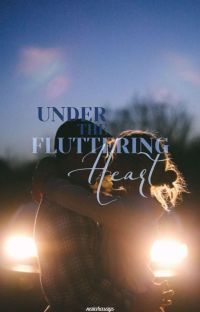 Under The Fluttering Heart (Completed) cover