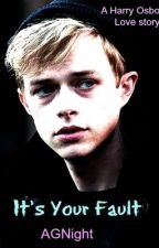 It's Your Fault (Harry Osborn) by AGNight